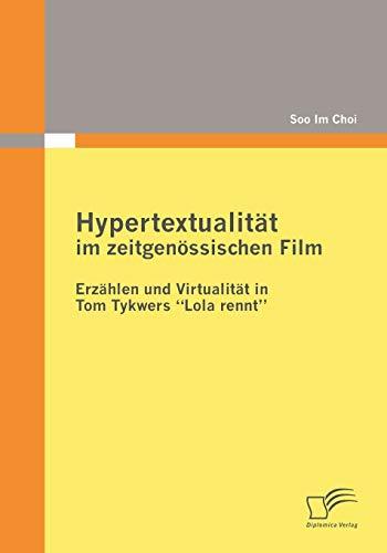 9783836679145: Hypertextualität im zeitgenössischen Film: Erzählen und Virtualität in Tom Tykwers