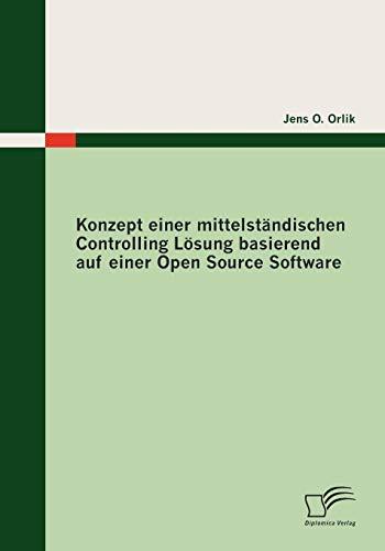 Konzept Einer Mittelst ndischen Controlling L sung Basierend Auf Einer Open Source Software (...