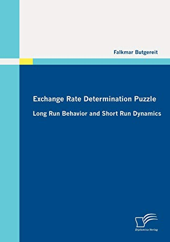 9783836695435: Exchange Rate Determination Puzzle: Long Run Behavior and Short Run Dynamics