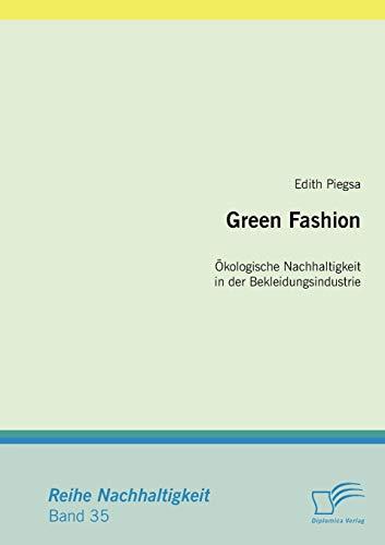 9783836696258: Green Fashion: Ökologische Nachhaltigkeit in der Bekleidungsindustrie (German Edition)