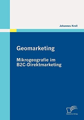 9783836696869: Geomarketing: Mikrogeografie im B2C-Direktmarketing