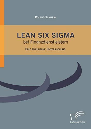 Lean Six Sigma bei Finanzdienstleistern: Roland Schurig