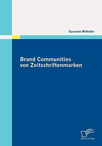 Brand Communities Von Zeitschriftenmarken - Susanne Mithà fer