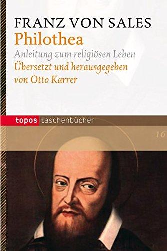 9783836703291: Philothea: Anleitung zum religiösen Leben