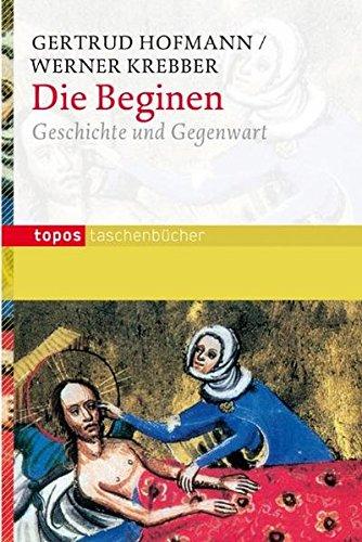9783836705301: Die Beginen: Geschichte und Gegenwart
