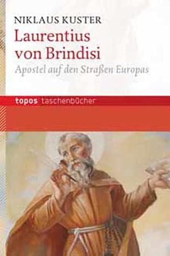 9783836707145: Laurentius von Brindisi: Apostel auf den Straßen Europas