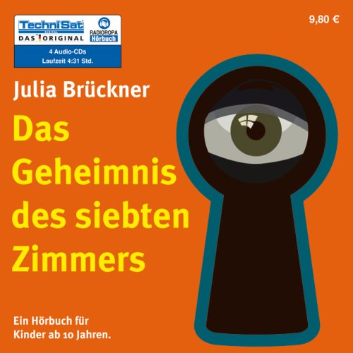9783836801102: Das Geheimnis des siebten Zimmers - Hörbuch für Kinder ab 10 Jahre