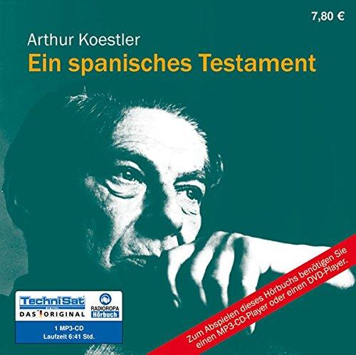 Ein spanisches Testament: Mit einem Nachwort von: Koestler, Arthur