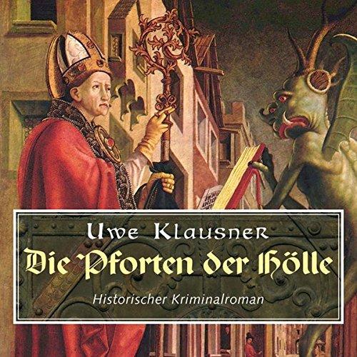9783836802154: Die Pforten der Holle: Historischer Kriminalroman