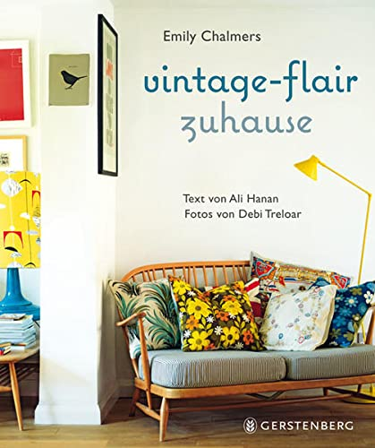 9783836926768: Chalmers, E: Vintage-Flair zuhause