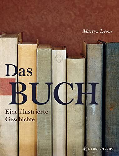 9783836926973: Das Buch: Eine illustrierte Geschichte