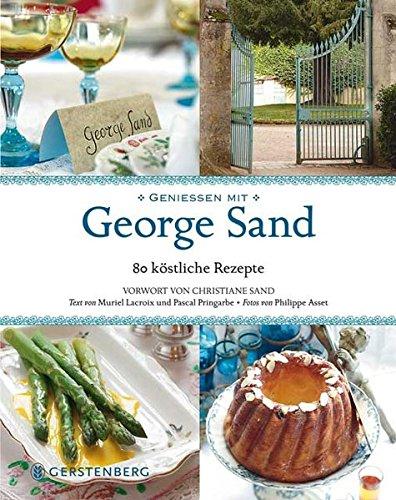 Geniessen mit George Sand