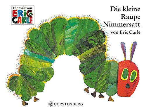 9783836940344: Eric Carle - German: Die Kleine Raupe Nimmersatt