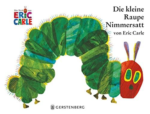 Eric Carle - German: Die Kleine Raupe Nimmersatt: Manfred Mai