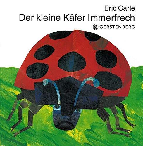 9783836942768: Eric Carle - German: Der Kleine Kafer Immerfrech