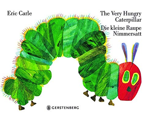 9783836950558: Eric Carle - German: The very hungry caterpillar/Die kleine Raupe Nimmersatt