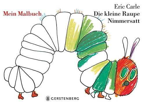 9783836951210: Die Kleine Raupe Nimmersatt.Mein Malbuch