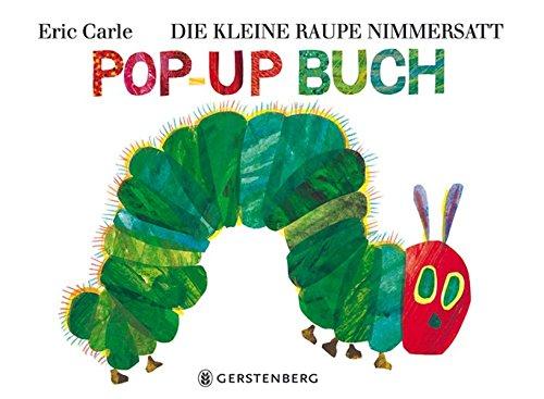 9783836952231: Die kleine Raupe Nimmersatt: Pop-up-Buch (Eric Carle German)