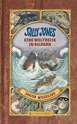 9783836952590: Sally Jones Eine Weltreise in Bildern