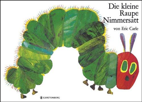 9783836952620: Eric Carle - German: Die Kleine Raupe Nimmersatt