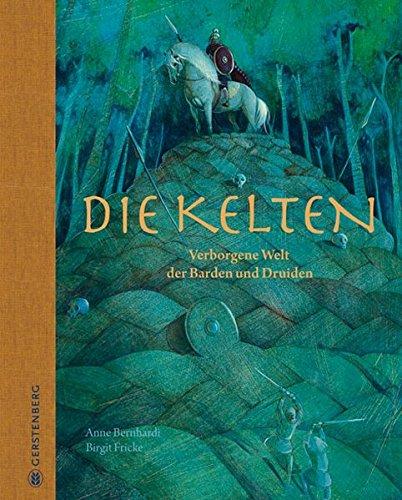 9783836953238: Die Kelten: Verborgene Welt der Barden und Druiden