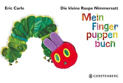 9783836953450: Die kleine Raupe Nimmersatt. Mein Fingerpuppenbuch