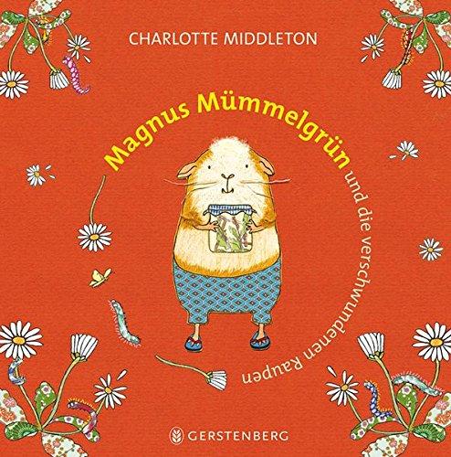 9783836954167: Magnus Mümmelgrün und die verschwundenen Raupen