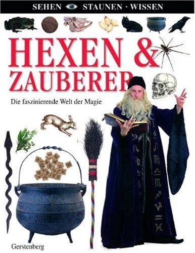 9783836955140: Hexen & Zauberer: Die faszinierende Welt der Magie