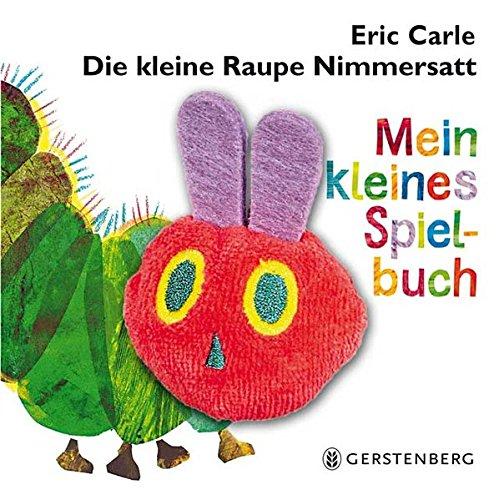 9783836957618: Die kleine Raupe Nimmersatt - Mein kleines Spielbuch
