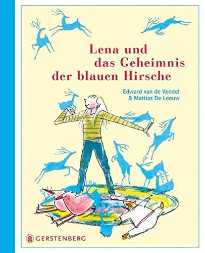 9783836957670: Lena und das Geheimnis der blauen Hirsche