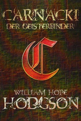 9783837000559: Carnacki, der Geisterfinder (German Edition)