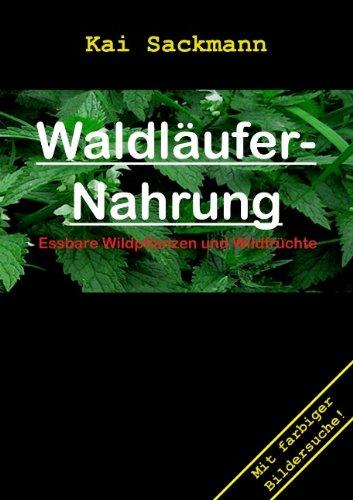 9783837001044: Waldläufer-Nahrung