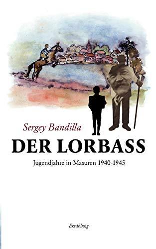 9783837001358: Der Lorbass (German Edition)
