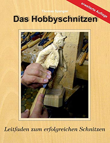 9783837002461: Das Hobbyschnitzen (German Edition)