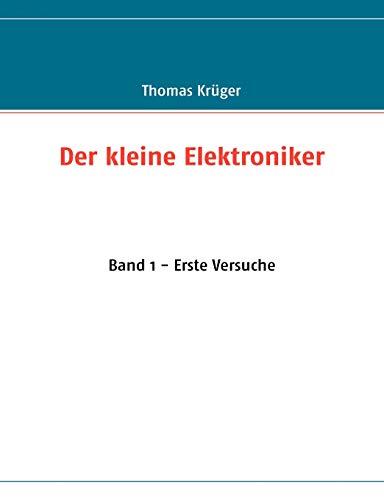 9783837003314: Der kleine Elektroniker