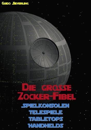 9783837005165: Die grosse Zocker-Fibel (German Edition)