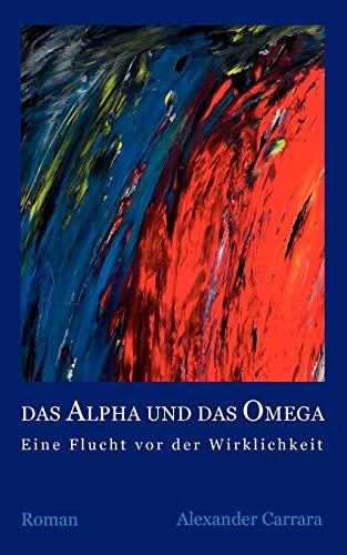 Das Alpha Und Das Omega: Alexander Carrara