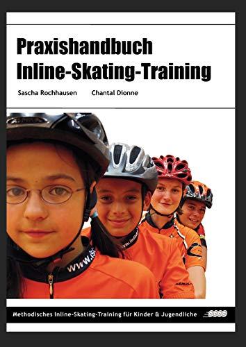 9783837006667: Praxishandbuch Inline-Skating-Training (German Edition)