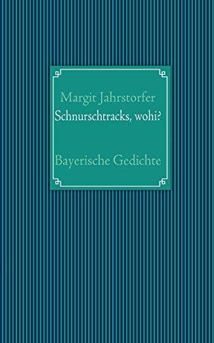 9783837007374: Schnurschtracks, wohi?