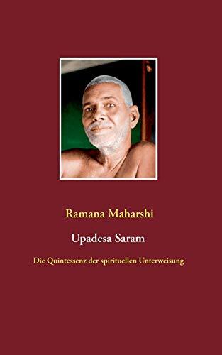9783837007602: Die Quintessenz der spirituellen Unterweisung (Upadesa Saram)