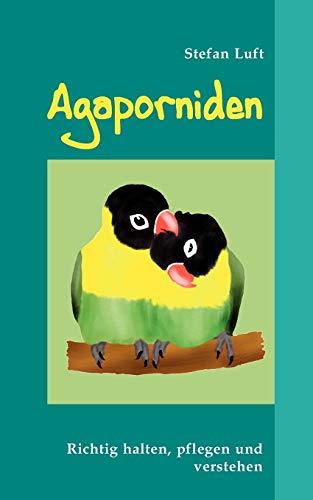 9783837008524: Agaporniden (German Edition)