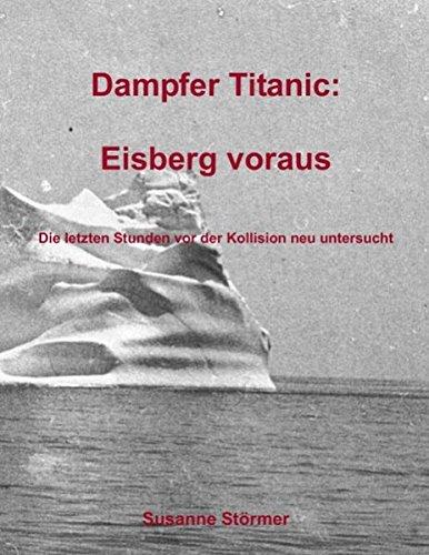 Dampfer Titanic: Eisberg voraus: Störmer, Susanne