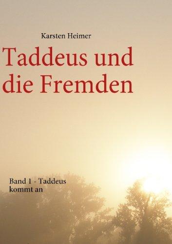 9783837008982: Taddeus und die Fremden - Band 1