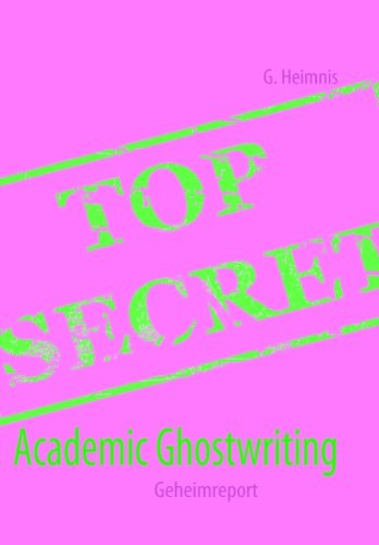 9783837009224: Academic Ghostwriting: Geheimreport