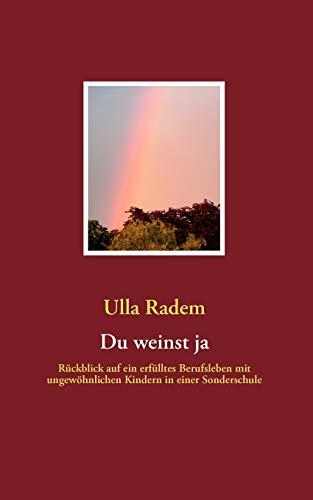 9783837009323: Du Weinst Ja (German Edition)