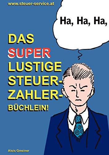 9783837010008: Das super lustige Steuerzahler B�chlein