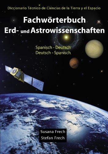 9783837011005: Fachwörterbuch Erd- und Astrowissenschaften Spanisch-Deutsch/Deutsch-Spanisch
