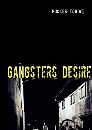 9783837011456: Gangsters Desire