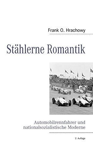 9783837012491: Stählerne Romantik (German Edition)