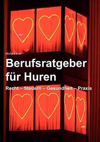 9783837014181: Berufsratgeber für Huren (German Edition)